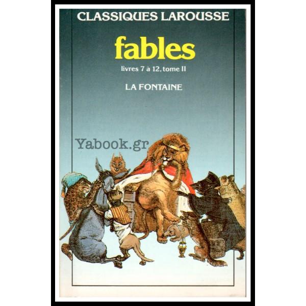 CLASSIQUES LAROUSSE: FABLES (7 - 12)