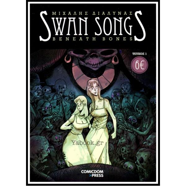 SWAN SONGS BENEATH BONES #1